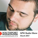 Southport Weekender Radio Show - March 2013