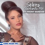 Selena Quintanilla Mix By ThonyRemixer