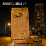 BamBouBüs - Bangbutze.com (3/4) #3