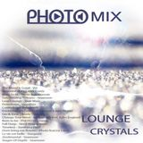 PHOTO MIX -  Lounge Crystals