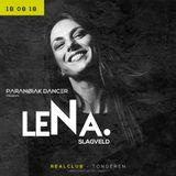 04.00 AM @ PARANØIAK DANCER presents LeNa. - Real club Sat 18.08.18