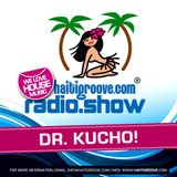 Dr. Kucho! in the Mix (Haiti Groove Radioshow) 09-2016