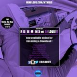 Ride Home Mix (Ladies Choice) top RnB / Hip-hop song   @DJLouieV