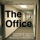 """Rick Pecoraro Talks to Himself #43 """"The Office"""" - 4/20/2017"""
