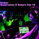 Ember - Supertunes @Ballare Feb18