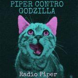 Piper Contro Godzilla - 30 Maggio 2016