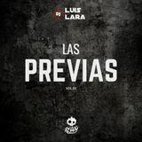 Dj Luis Lara Ft. Dj Reggy - Las Previas Vol.02