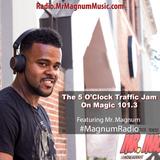 5 O'Clock Traffic Jam 11-26-2018 on Magic 101.3