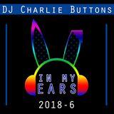 In My Ears - 2018 #6