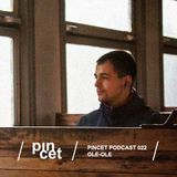 Pincet Podcast 022 - Ole-Ole