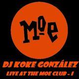Moe Club (I) 11-2-12 - DJ Koke González