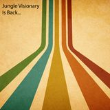 Jungle Visionary Is Back...