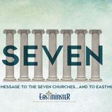 SEVEN: Laodicea (Whole-Heartedness)