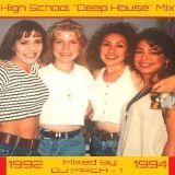 "High School ""Deep House"" Party '92-94"