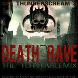 SXF Thunderscream´s - Death Rave (The Turntablemix)