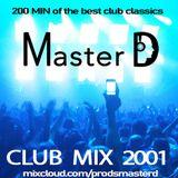 Club Mix 2001 (DJ Master D, 2020)