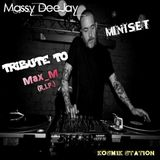 Massy DeeJay - Tribute to Max_M (R.I.P.) Mini-Set June 2K15
