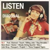 Listen With Diagonal: No.1