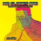 Kid Gloves & Headphones At The Disco