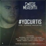 @CurtisMeredithh - #YOCURTIS - EP.01