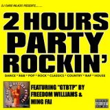 2 HOURS OF PARTY ROCKIN' (dance)