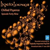 Liquid Lounge - Chilled Psyence (Episode Forty Nine) Digitally Imported Psychill June 2018