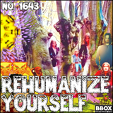 #1643: Rehumanize Yourself