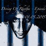 Diving Of Rhythm - Episode 111 - 01.05.2015