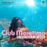 Club Maretimo - Broadcast 04 - the finest house & chill grooves in the mix