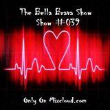 The Bella Brava Show - Show #039 - More Rockin' With Bella!