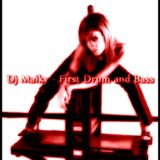 Dj Maiky - First Drum and Bass