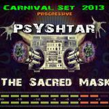 The Sacred Mask _-_ Set - Carnival Winter 2013_-_Mixed by PsYShtar_-_Progressive Psytrance