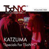 XXX TSoNYC® Live Show - Katzuma