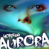 hofer66 - aurora - live at ibiza global radio - 160111