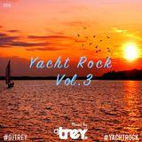 Yacht Rock: Vol. 3 - Mixed By Dj Trey (2018)