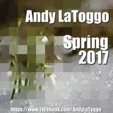 Andy LaToggo - Spring 2017