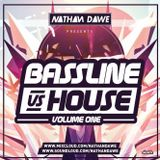 BASSLINE VS. HOUSE | Volume 1 | SNAPCHAT 'DJNATHANDAWE'