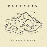 El Gato (Vienna) Mixtape @ Despacio #07