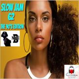 NIGEL B (SLOW JAM 62)(THE 90'S EDITION)(MALE)