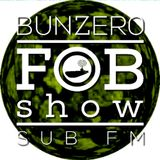 SUB FM - BunZer0 ft Mr Jo - 19 04 18