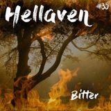 Hellaven #35 - Bitter