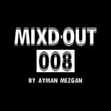 Mixd'Out #008