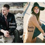 Interview with David James & Emily Reid