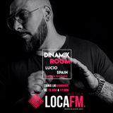 PODCAST 004 DINAMIK ROOM LOCA FM IBIZA SPECIAL GUEST LUCIO SPAIN