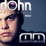 Hohn Enjoy Your Night Podcast com Marcio Mirailh