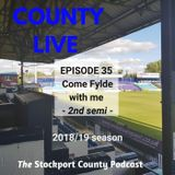 County Live podcast - Come Fylde with me, the second semi