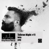 AMQ - Tehran Night - Deep House Tehran Podcast