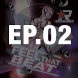 Feel That Beat Ep 02
