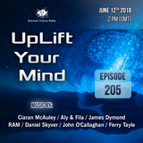 Free Will - UpLift Your Mind 205 (2018-06-12)