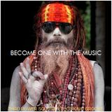 """SOULFUL ELECTRONIC GROOVE - """"Become One with the Music"""""""